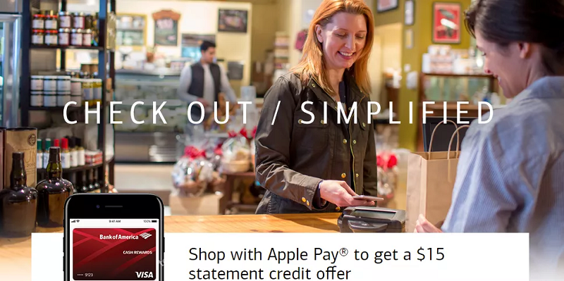 Bank of America Apple Pay Offer: Get $15 Credit Bonus When You Make 3 Purchases w/Bank of America Cash Rewards Card (Targeted)