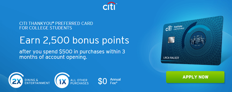 Citi ThankYou Preferred Card for College Students 2,500 ...